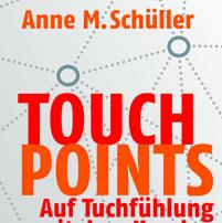 Welche Customer Touchpoints geschäftskritisch sind