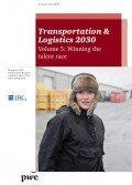 Transportation & Logistics 2030, Nr. 5: Winning the talent race