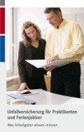 Unfallversicherung für Praktikanten und Ferienjobber, © DGUV