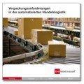 Verpackungsanforderungen in der automatisierten Handelslogistik, © EHI Retail Institute