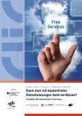 Kann man mit kostenfreien Dienstleistungen Geld verdienen? Produktivität kostenfreier E-Services, © CLIC – Center for Leading Innovation & Cooperation