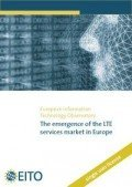 The emergence of the LTE services market in Europe, © EITO