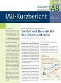 IAB-Kurzbericht 3/2013, ©Institut für Arbeitsmarkt- und Berufsforschung