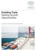 Enabling Trade – Valuing Growth Opportunities, © World Economic Forum