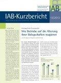 IAB-Kurzbericht 13/2013, ©Institut für Arbeitsmarkt- und Berufsforschung