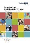 Datenreport zum Berufsbildungsbericht 2013, © BIBB