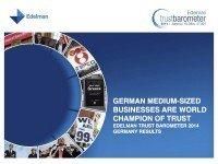 Edelman Trust Barometer 2014, © Edelman GmbH