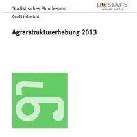 Qualitätsbericht Agrarstrukturerhebung 2013, © Destatis