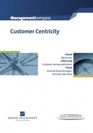 Managementkompass Customer Centricity 2013