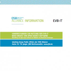 OSB Alliance/Dr. Till Jaeger, JBB Rechtsanwälte: Handreichungen zur Nutzung der EVB-IT beim beim Einsatz von Open Source Software