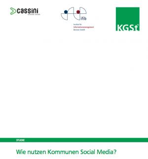Wie nutzen Kommunen Social Media?, © KGSt, Cassini Consulting, ifib 2014