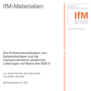Die Einkommenssituation von Selbstständigen und die Inanspruchnahme staatlicher Leistungen auf Basis des SGB II, © IfM Bonn