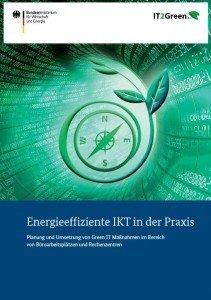 IT2Green-Leitfaden: Energieeffiziente IKT in der Praxis, ©BMWi)