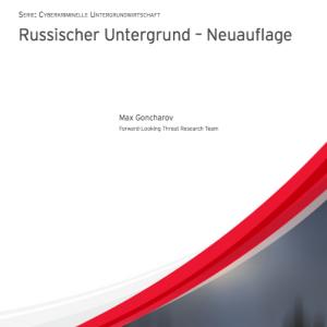 Russischer Untergrund – Neuauflage (2014), © Trend Micro