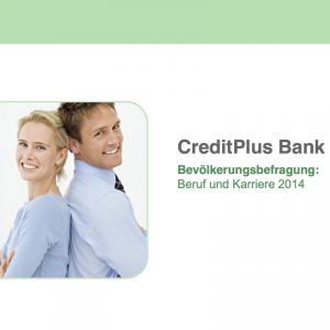 Bevölkerungsbefragung: Beruf und Karriere 2014, ©CreditPlus Bank AG