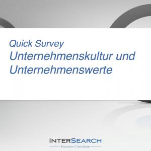 Quick Survey: Unternehmenskultur und Unternehmenswerte (©InterSearch Executive Consultants)