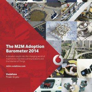 M2M Adoption Barometer 2014, ©Vodafone