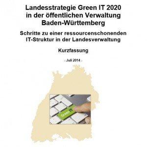 """BW-Landesstrategie """"Green IT 2020"""", © Ministerium für Umwelt, Klima und Energiewirtschaft Baden-Württemberg"""