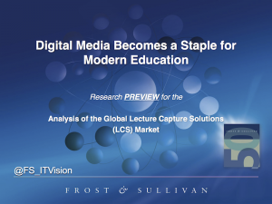 Digital Media Becomes a Staple for Modern Education (© Frost & Sullivan 2014)