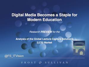 Digital Media Becomes a Staple for Modern Education (©Frost & Sullivan 2014)