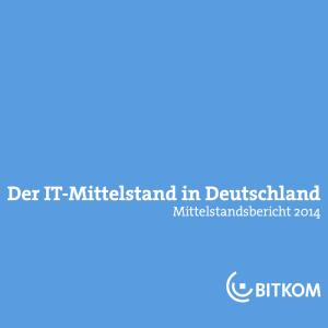 BITKOM-Mittelstandsbericht 2014, © BITKOKM