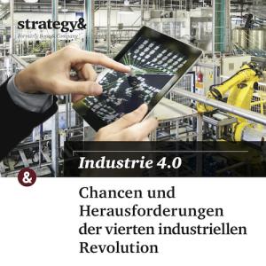 Industrie 4.0 – Chancen und Herausforderungen der vierten industriellen Revolution, © Strategy&