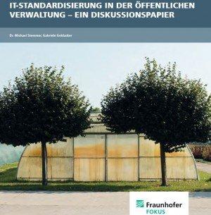 IT-Standardisierung in der Öffentlichen Verwaltung – ein Diskussionspapier, © ÖFIT