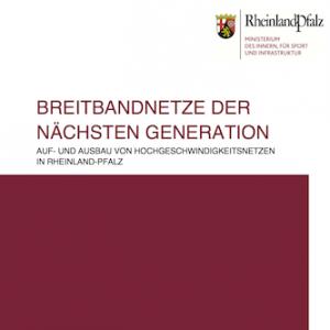 Breitbandnetze der nächsten Generation. Auf- und Ausbau von Hochgeschwindigkeitsnetzen in Rheinland-Pfalz, ©Staatskanzlei Rheinland-Pfalz