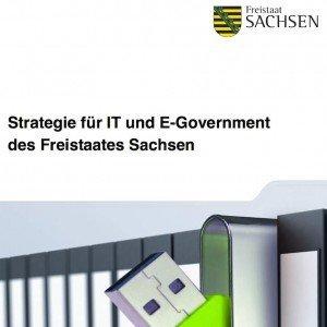 Strategie für IT und E-Government des Freistaates Sachsen, ©Freistaat Sachsen