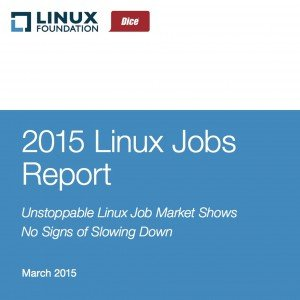 Linux Jobs Report 2015, © The Linux Foundation