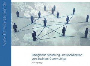 Erfolgreiche Steuerung und Koordination von Business Communitys, ©FIR