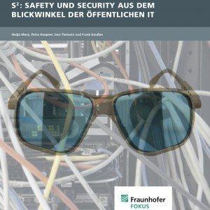 Safety und Security aus dem Blickwinkel der öffentlichen IT, ©ÖFIT/Fraunhofer FOKUS