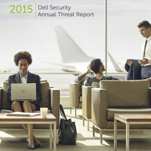 2015 Dell Security Annual Threat Report, © Dell