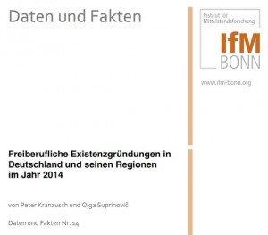 Freiberufliche Existenzg ründungen in Deutschland 2014, ©IfM Bonn
