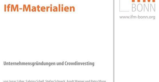 Unternehmensgründungen und Crowdinvesting, © IfM Bonn