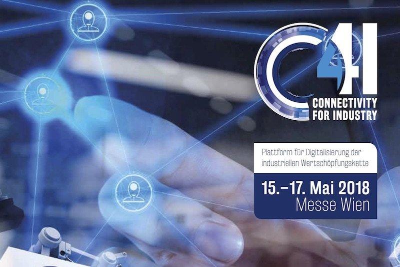 Industrie 4.02018 startet Wien die C4I-Messe für vernetzte Fertigung
