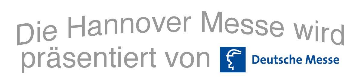 Die HANNOVER MESSE wird präsentiert von Deutsche Messe