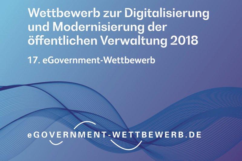 VerwaltungsmodernisierungDie Bewerbungsfrist für den 17. eGovernment-Wettbewerb läuft
